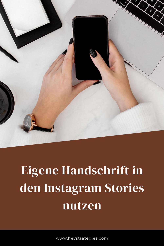 Eigene Handschrift in den Instagram Stories nutzen