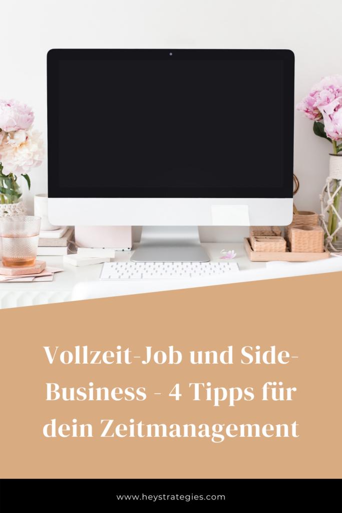 hey strategies - Vollzeit-Job und Side-Business - 4 Tipps für dein Zeitmanagement